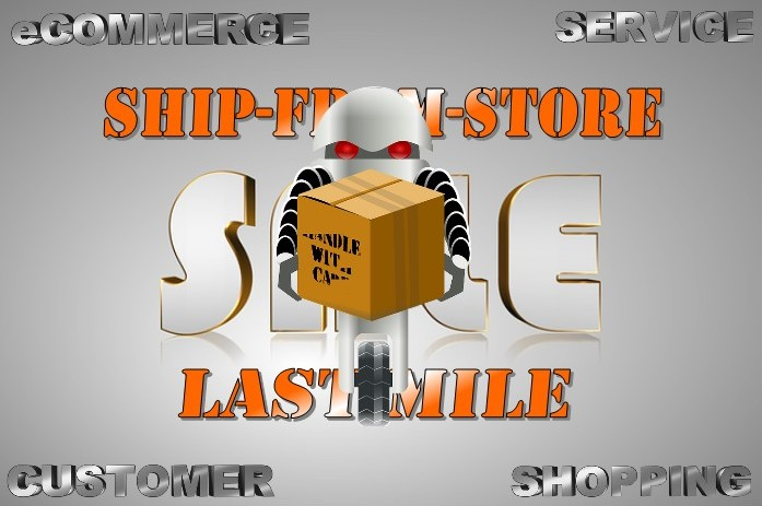 eComerce and Retail Supply Chain apply Ship-from-Store and Last Miles
